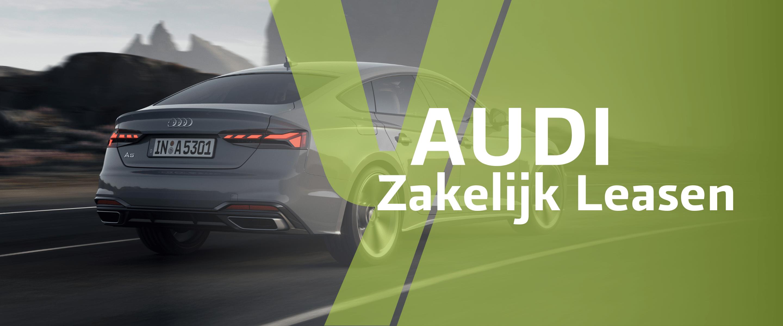 Audi Zakelijk Leasen